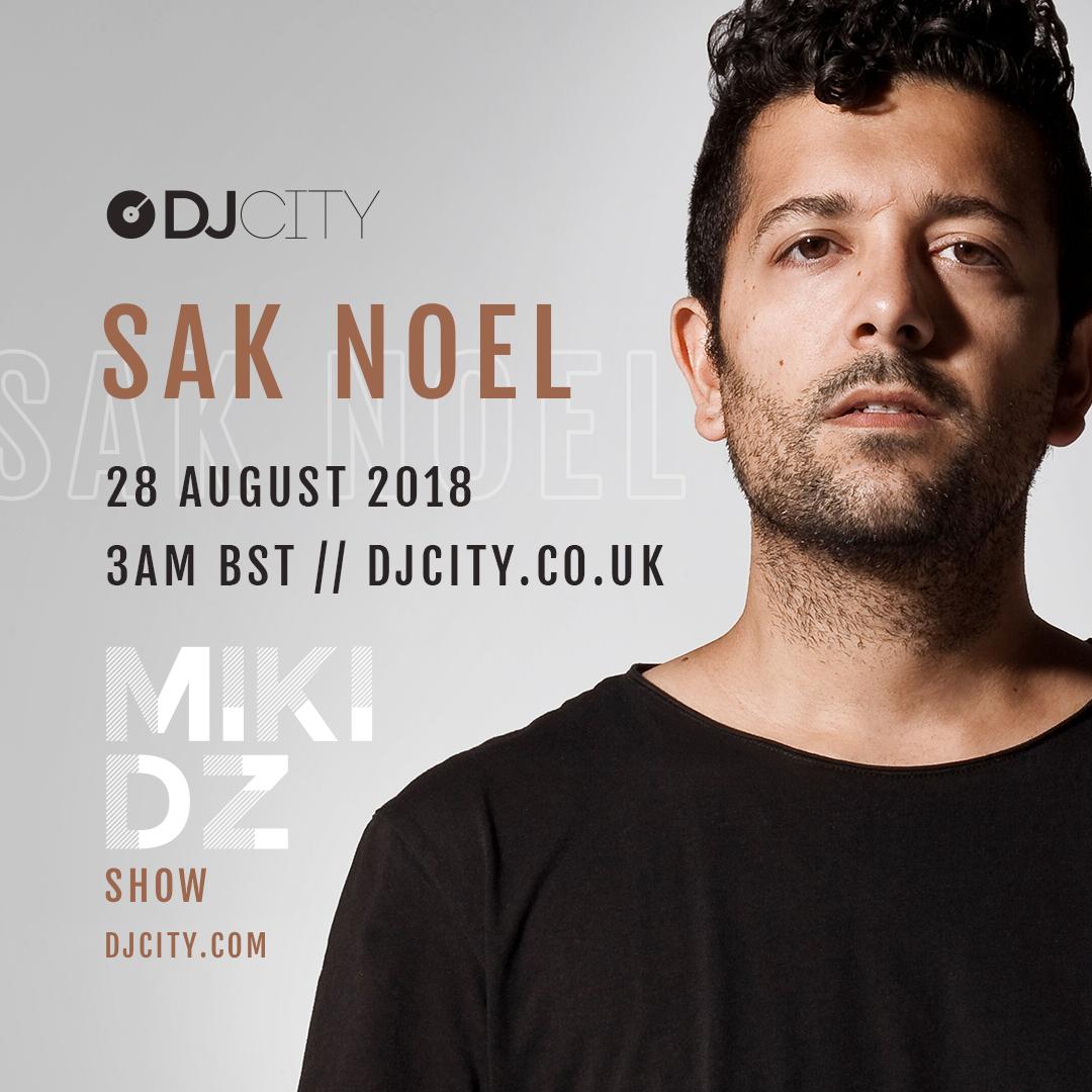 dj sak noel 2018 Sak Noel to Perform on 'MikiDz Show' Live Stream dj sak noel 2018